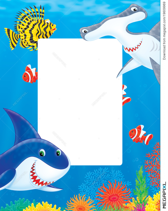 Sea Frame With Sharks And Fishes Illustration 19609969 - Megapixl