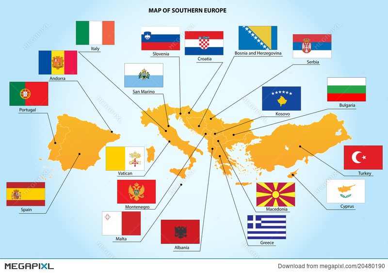 Flags And Map Of Southern Europe Countries Illustration 20480190 ...