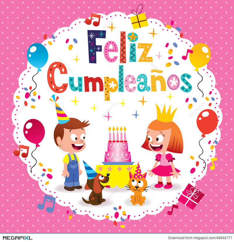 Feliz Cumpleanos Happy Birthday In Spanish Kids Card – Spanish Birthday Cards Free
