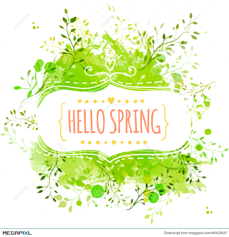 White Decorative Frame With Text Hello Spring Green Paint Splash Background Leaves Fresh
