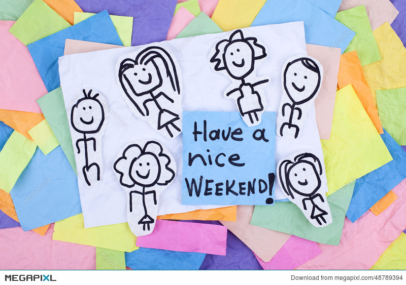 Have A Nice Weekend Happy Note Phrase Stock Photo 48789394 Megapixl