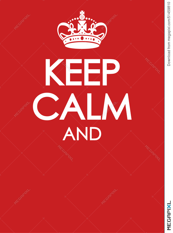 Keep Calm Poster Parody Similar Crown Imitation Template