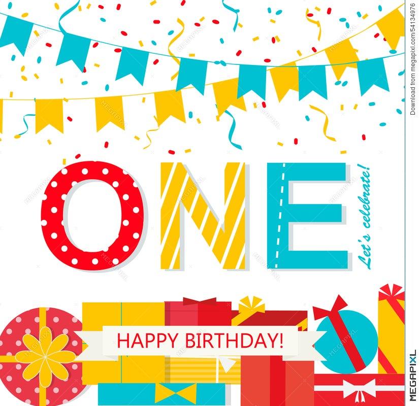 Happy First Birthday Anniversary Card Illustration 54134976 Megapixl
