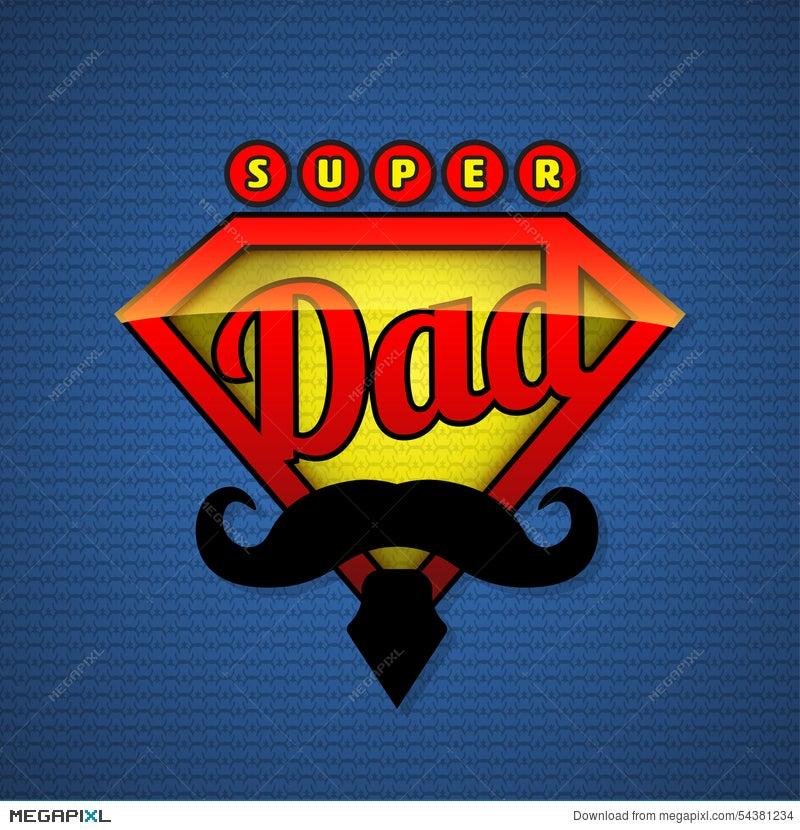Super Dad Shield In Pop Art Style Illustration 54381234 Megapixl