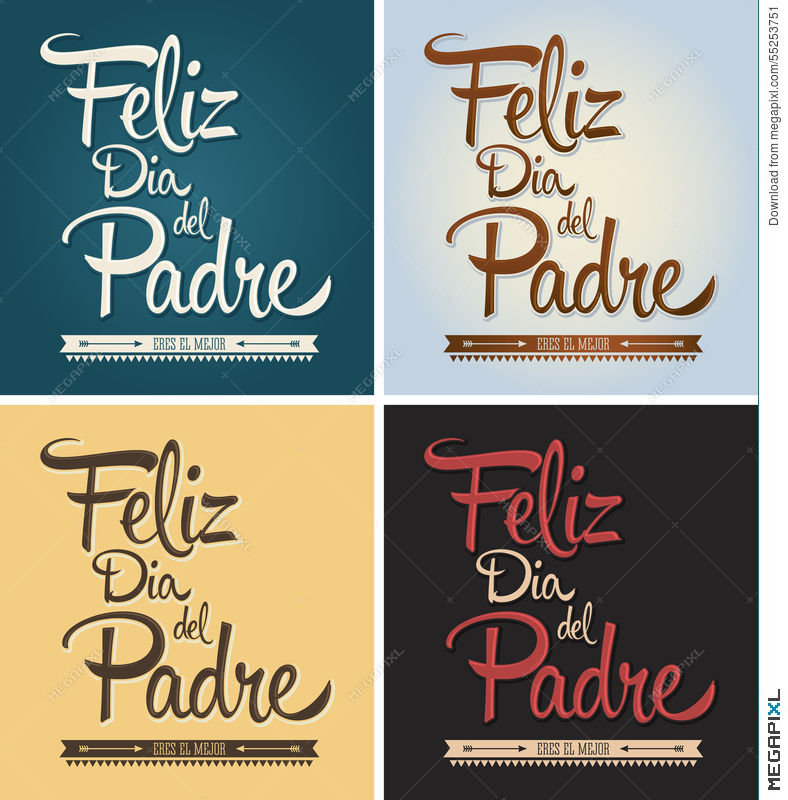 feliz dia del padre happy fathers day spanish text illustration