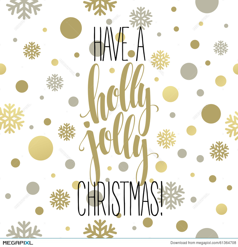 have a holly jolly christmas lettering vector - Have A Holly Jolly Christmas